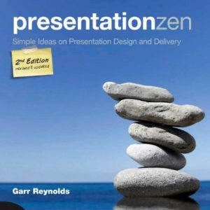 Presentation-Zen-Simple-Ideas-on-Presentation-Design-and-Delivery-2nd-Edition-Voices-That-Matter-0