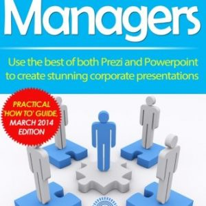 Prezi-for-Managers-Use-the-best-of-both-Prezi-and-Powerpoint-to-create-stunning-corporate-presentations-0