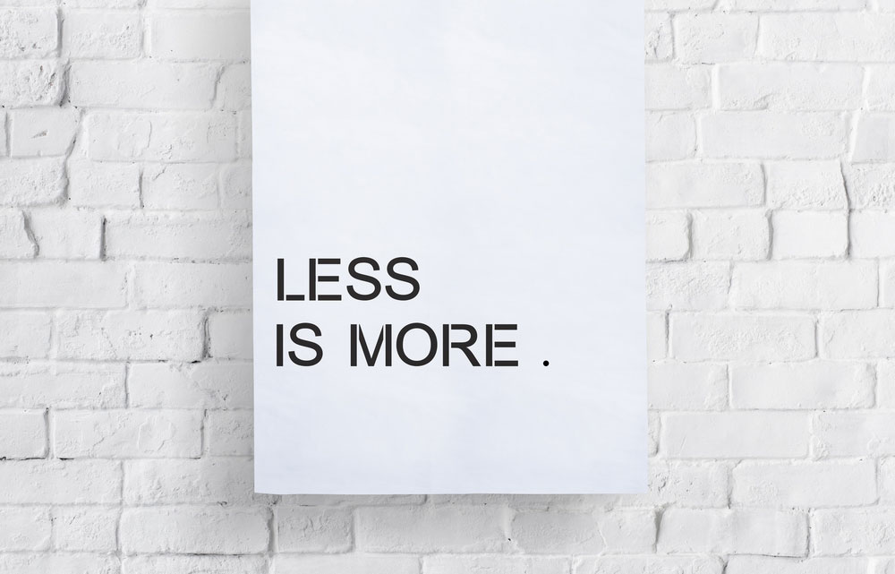 Less Is More.How To Make Your Presentation Memorable Less Is More