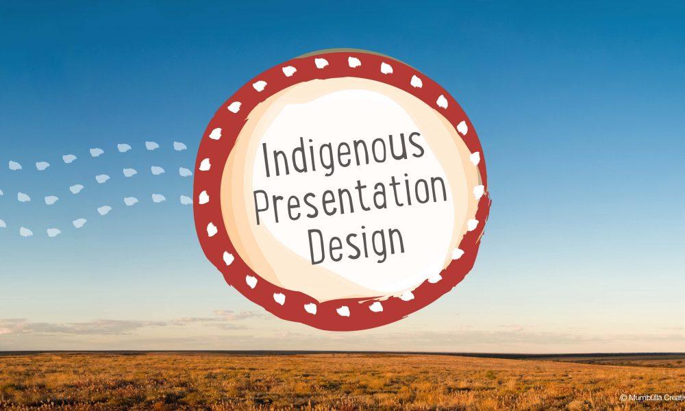 Indigenous presentation design in australia presentation guru toneelgroepblik Image collections