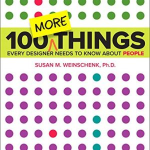 100-MORE-Things-Every-Designer-Needs-to-Know-About-People-Voices-That-Matter-0