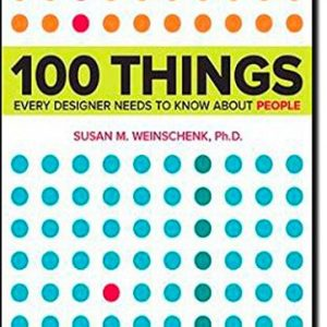 100-Things-Every-Designer-Needs-to-Know-About-People-Voices-That-Matter-0