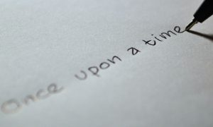 once upon a time - beginning to tell a story - the power of story to persuade